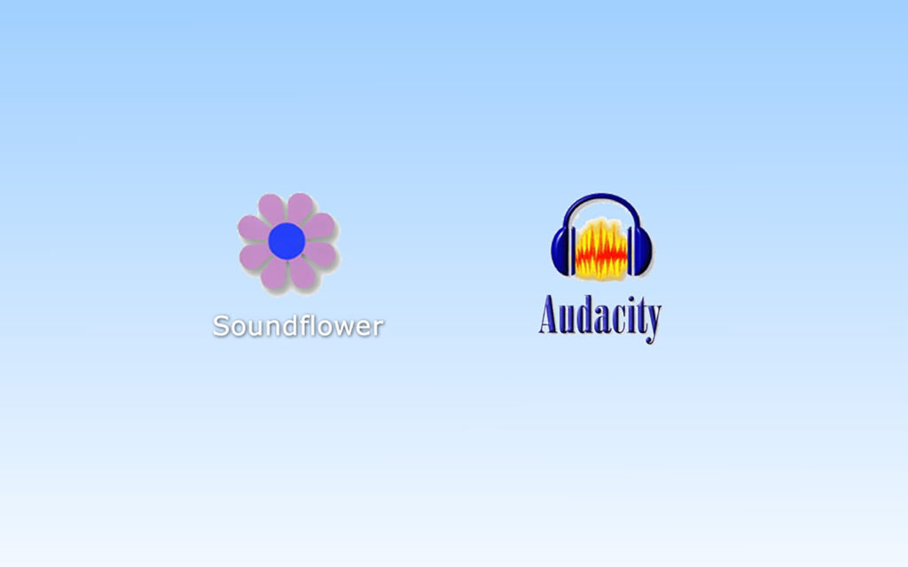 Soundflower & Audacity