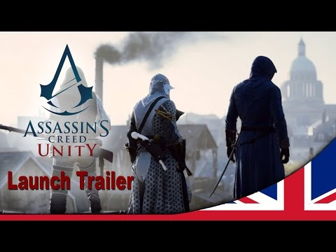 Assassin's Creed Unity Launch Trailer [UK]